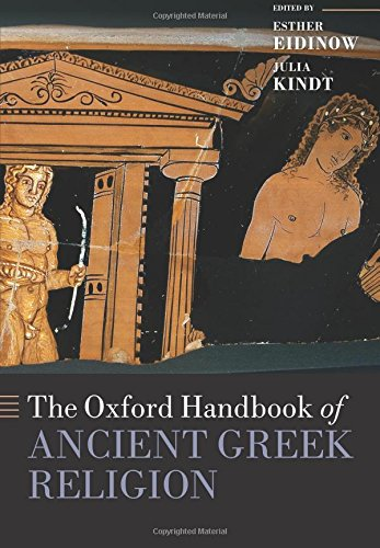 The Oxford Handbook of Ancient Greek Religion (Oxford Handbooks)