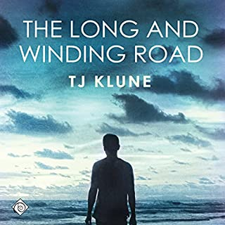 The Long and Winding Road     Bear, Otter, and the Kid Chronicles, Book 4              By:                                                                                                                                 TJ Klune                               Narrated by:                                                                                                                                 Sean Crisden                      Length: 10 hrs and 23 mins     281 ratings     Overall 4.8