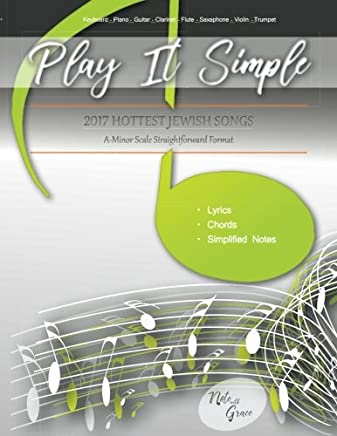 Play It Simple 2017 Hottest Jewish Hits: Volume 1
