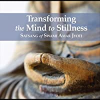 Transforming the Mind to Stillness