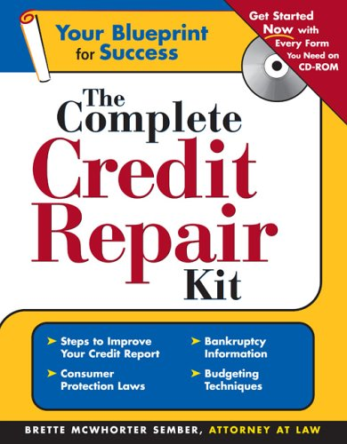 The Complete Credit Repair Kit with CD