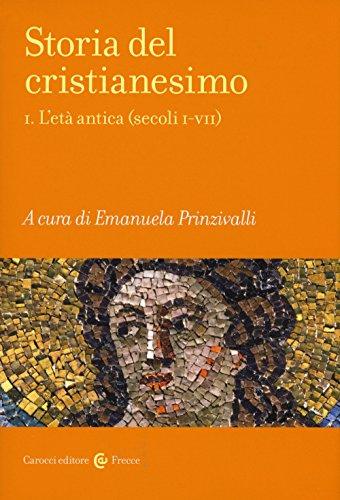 Storia del cristianesimo. L'età antica (secoli I-VII) (Vol. 1)