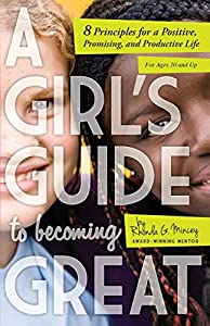 A Girl's Guide to Becoming Great