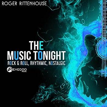 The Music Tonight (Rock & Roll, Rhythmic, Nostalgic)