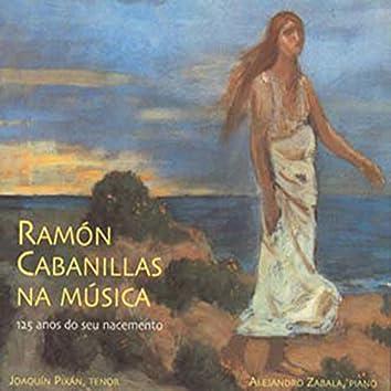 Ramón Cabanillas Na Música (150 Años Deo Seu Nacemento)
