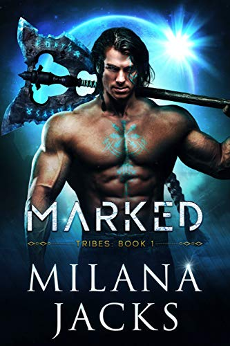 Marked (Tribes Book 1)