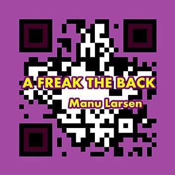 A Freak the Back