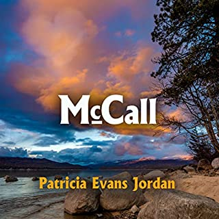 Mccall: Passport to Love Series                   By:                                                                                                                                 Patricia Evans Jordan                               Narrated by:                                                                                                                                 Leslie McDonel                      Length: 6 hrs and 55 mins     54 ratings     Overall 4.6