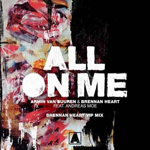 Armin van Buuren & Brennan Heart feat. Andreas Moe
