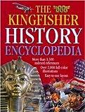 The Kingfisher History Encyclopedia (Kingfisher Family of Encyclopedias)