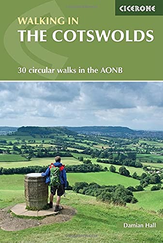 Walking in the Cotswolds: 30 circular walks in the AONB