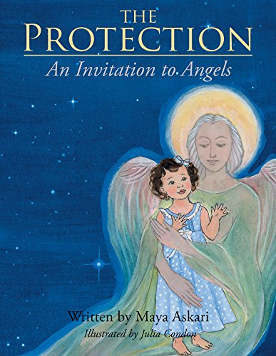 The Protection: An Invitation to Angels (English Edition)