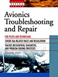 Avionics Troubleshooting and Repair (Practical Flying Series)