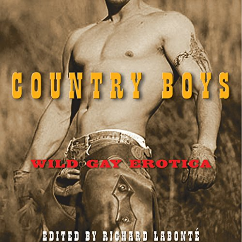Country Boys: Wild Gay Erotica audiobook cover art