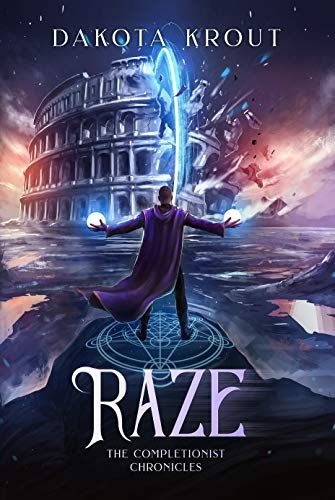 Raze (The Completionist Chronicles Book 4)