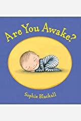 Are You Awake?: A Picture Book Hardcover