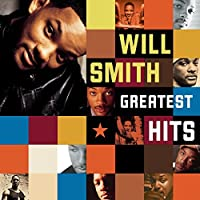Will Smith - Greatest Hits by Will Smith (2002-11-26)