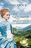 Das Geheimnis von Hazelfield (Zeitreise-Roman 1)