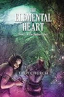 The Elemental Heart: Book 3 The Burden trilogy