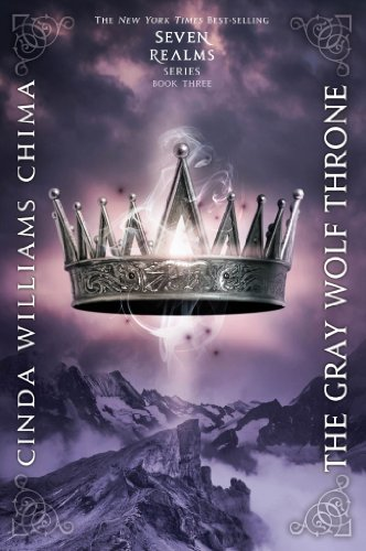 Download The Gray Wolf Throne Seven Realms 3 By Cinda Williams Chima