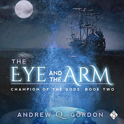 The Eye and the Arm     Champion of the Gods, Book 2              By:                                                                                                                                 Andrew Q. Gordon                               Narrated by:                                                                                                                                 Seb Yarrick                      Length: 10 hrs and 1 min     Not rated yet     Overall 0.0