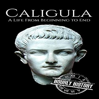 Caligula: A Life from Beginning to End cover art