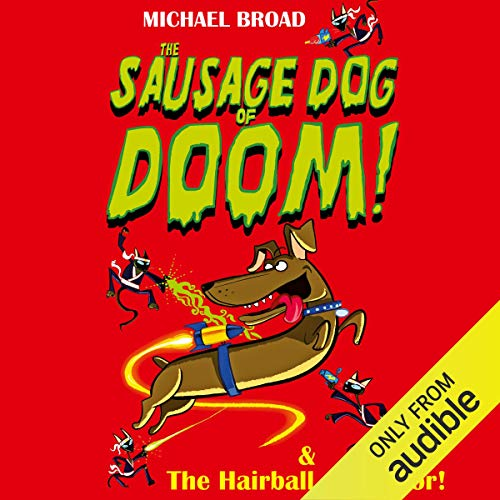 Spacemutts: The Sausage Dog of Doom & The Hairball of Horror cover art
