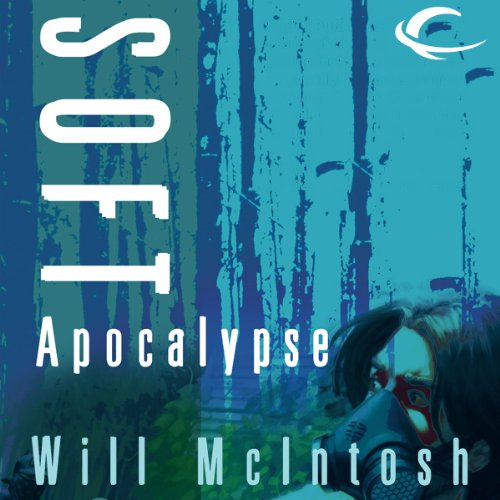 Soft Apocalypse audiobook cover art