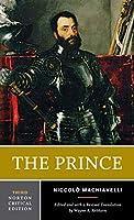 The Prince (Norton Critical Editions)