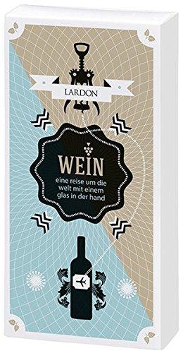 Genussbox Wein: Eine Reise um die Welt mit einem Glas in der Hand (Collection Lardon by moses.)