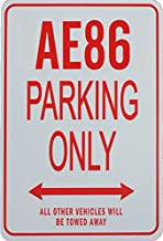 AE86 Parking Only - Miniature Fun Parking Sign