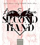 Live & Love Secondhand (German Edition)