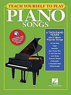A Thousand Years and 9 More Popular Songs: Teach Yourself to Play Piano Songs