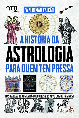 A História Da Astologia Para Quem Tem Pressa