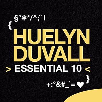 Huelyn Duvall: Essential 10
