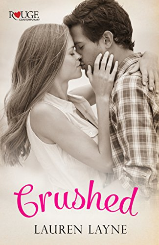 Crushed: A Rouge Contemporary Romance (English Edition)