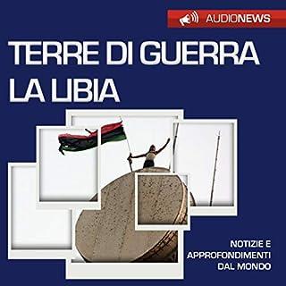 Terre di guerra: la Libia copertina