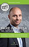 Fare Impresa nel Network Marketing: Il mindset e le...