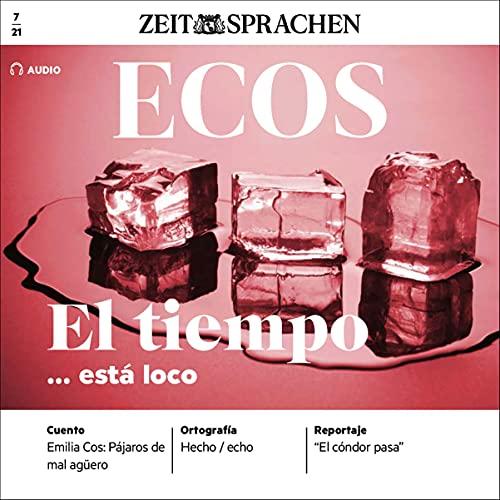 Ecos Audio - El tiempo... está loco. 7/2021 Titelbild