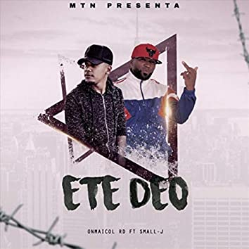 Ete Deo (feat. Onmaicol Rd)