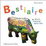 Bestiaire - De A à Z, l'animal dans l'Art