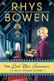 The Last Mrs. Summers (A Royal Spyness Mystery)