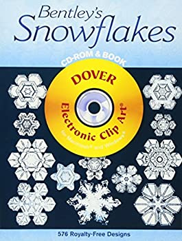 Bentley s Snowflakes CD-ROM and Book  Dover Electronic Clip Art