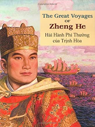 The Great Voyages of Zheng He: English/Vietnamese (English and Vietnamese Edition)