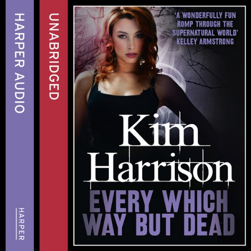Rachel Morgan: The Hollows (3) - Every Which Way but Dead cover art