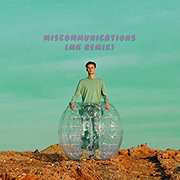 MISCOMMUNICATIONS (MK Remix)