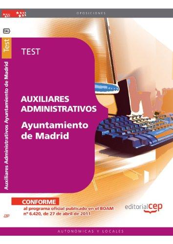 Auxiliares Administrativos Ayuntamiento de Madrid. Test (Colección 478)