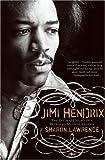 Jimi Hendrix: The True Story of Jimi Hendrix (English Edition)