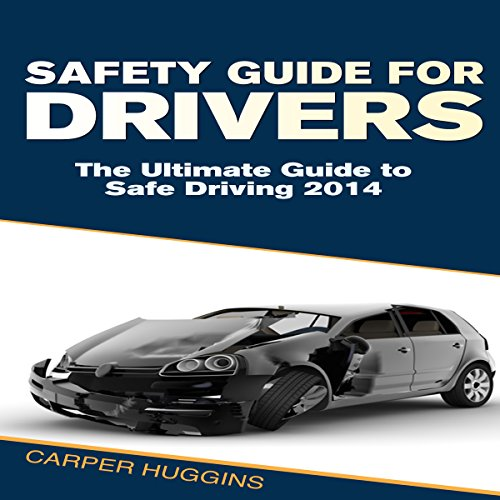 Safety Guide For Drivers audiobook cover art