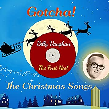 The First Noel (The Christmas Songs)